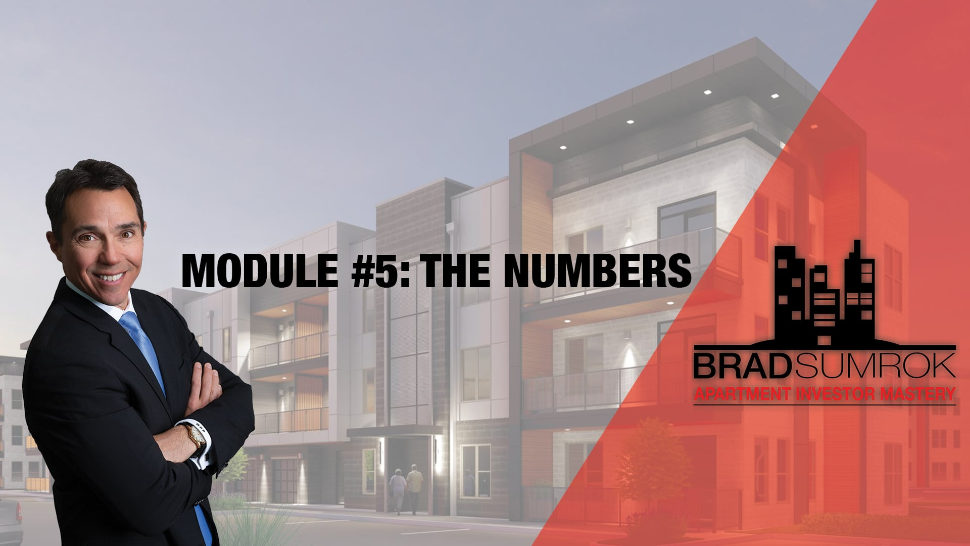 Apartment Investing Module 5 - The Numbers